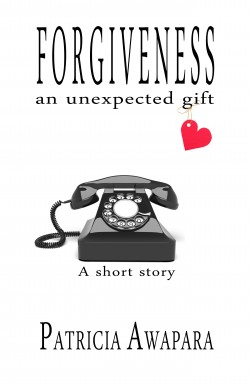 Forgiveness – an unexpected gift, a short story